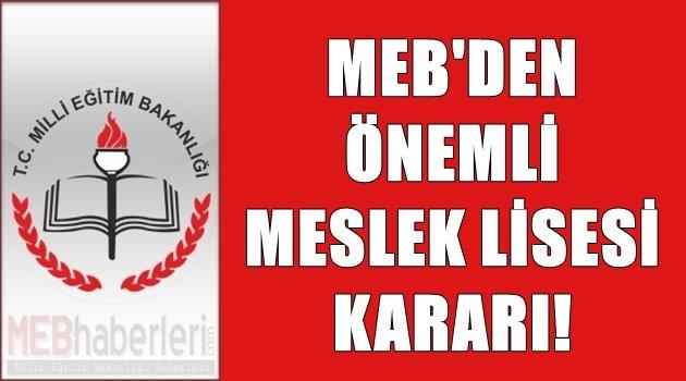 MEB'den Önemli Meslek Lisesi Kararı