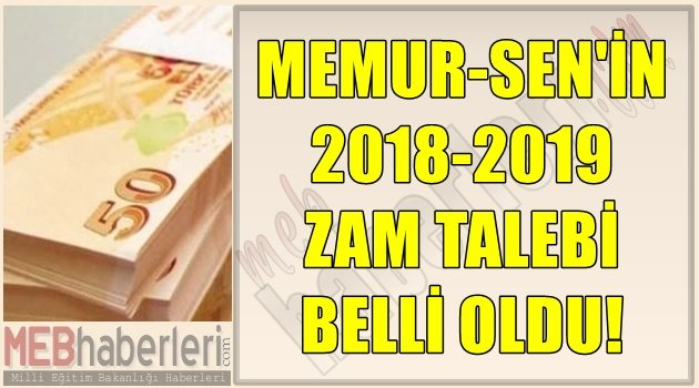 Memur-Sen'in 2018-2019 Zam Talebi Belli Oldu
