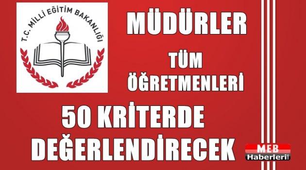 Müdürler Tüm Öğretmenleri 1 Temmuz'a Kadar 50 Kriterde Değerlendirecek!