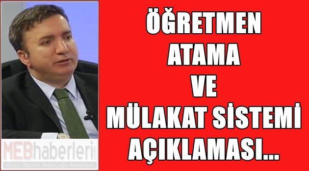 Öğretmen Atama ve Mülakat Sistemi Açıklaması...