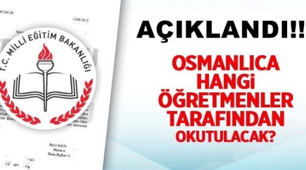 Osmanlıca Dersini Hangi Branşın Okutacağı Belli Oldu!
