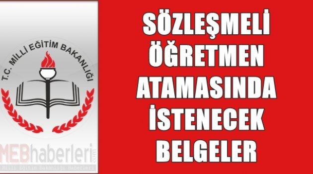 Sözleşmeli Öğretmen Atamasında İstenecek Belgeler!
