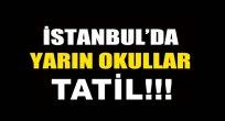 18 Ocak Pazartesi İstanbul'da Okullar Tatil mi?