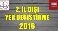 2. İl Dışı Atama 2016
