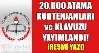 20.000 Atama Kontenjanları ve Klavuz Yayımlandı!