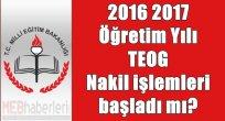 2016-2017 öğretim yılı için TEOG Nakil işlem başladı mı?
