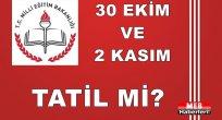 30 ekim 2015 okullar tatil mi