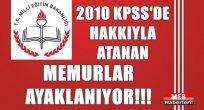 2010 KPSS Mağdurları Ayakta!