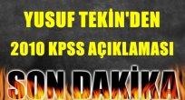 Yusuf Tekin'den 2010 KPSS Açıklaması!