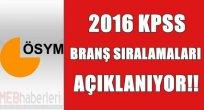 KPSS Branş Sıralamaları Açıklanıyor!