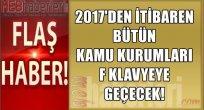 2017'den İtibaren Tüm Kamu Kurumları F Klavyeye Geçecek!