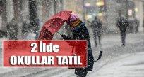 2 Ocak 2017 Kar Tatili Olan Yerler!