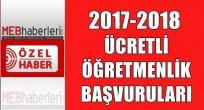 2017-2018 Ücretli Öğretmenlik Başvuruları