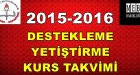 2015-2016 Destekleme Kursları Takvimi