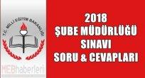 2018 Şube Müdürlüğü Sınavı Soru ve Cevapları