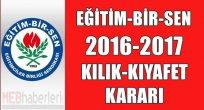 EĞİTİM-BİR SEN 2016-2017 Kılık-Kıyafet Kararını Açıkladı!