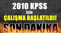 Flaş: Bakanlık 2010 KPSS Çalışması Başlattı!