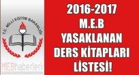 M.E.B 2016-2017 Yasaklanan Ders Kitapları Listesi