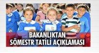 MEB Sömestr Tatili ile İlgili Açıklama Yaptı!!!