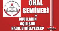 OHAL Semineri, Okulun Açılışını Nasıl Etkileyecek?