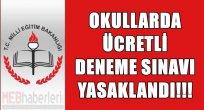Okullarda Ücretli Deneme Sınavı Yasaklandı!