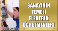 Sanayinin Temeli Elektrik Öğretmenleri