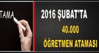 Şubat'ta Tam 40.000 Öğretmen Ataması!!