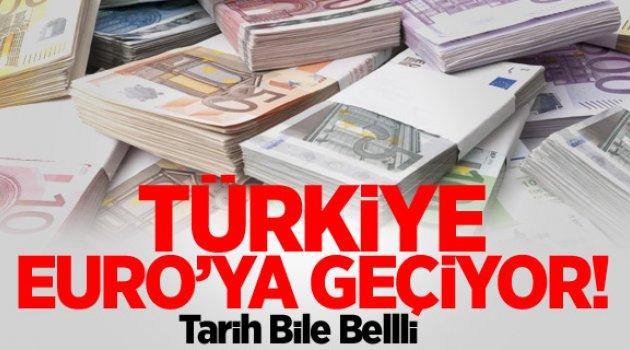 Türkiye EURO'ya geçiyor