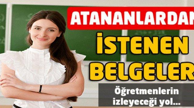 Yeni Atanan Öğretmenlerden İstenecek Belgeler